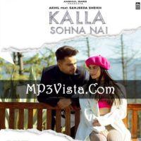 Kalla Sohna Nai Mp3 Song Download 128kbps 320kbps Mp3vista Mp3 Song Download Mp3 Song Songs