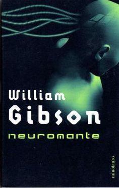 Neuromante (Neuromante, #1) - William Gibson