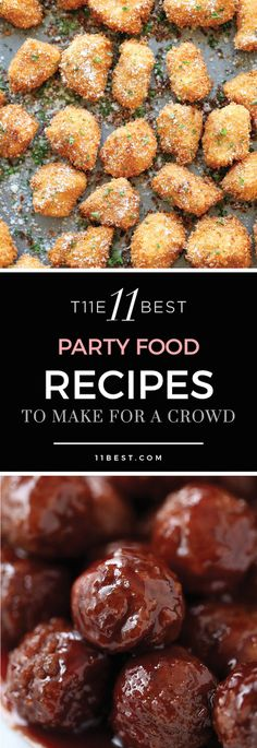 The 11 Best Party Food Recipes. Crowd-pleasing appetizers for game day. The 11 Best Party Food Recipes. Crowd-pleasing appetizers for game day. Appetizers For A Crowd, Appetizer Recipes, Snack Recipes, Easy Party Appetizers, Party Recipes, Fruit Appetizers, Appetizer Ideas, Healthy Appetizers, Cookie Recipes