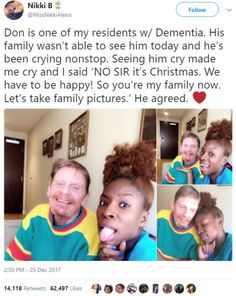 Heartwarming photos proves that the kindness of strangers DOES exist This care giver made one of her residents with dementia's Christmas as she posed for pics with him when his family couldn't make it in for a visit Sweet Stories, Cute Stories, We Are The World, In This World, Message Positif, Human Kindness, Touching Stories, Gives Me Hope, Faith In Humanity Restored