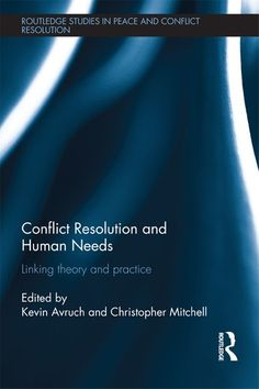 Buy Conflict Resolution and Human Needs: Linking Theory and Practice by Christopher Mitchell, Kevin Avruch and Read this Book on Kobo's Free Apps. Discover Kobo's Vast Collection of Ebooks and Audiobooks Today - Over 4 Million Titles! Citizenship Education, Global Citizenship, Digital Citizenship, Elementary Counseling, Career Counseling, Elementary Schools, Physical Education Games, Higher Education, Peace Building