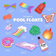 The Signs As Pool Floats Zodiac Signs Chart, Zodiac Signs Astrology, Zodiac Star Signs, Scorpio Girl, Pisces, Floaties Pool, Zodiac Pool, Pool Signs, Her Campus