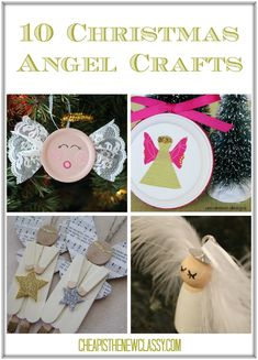 10 DIY Christmas Angel Crafts | Cheap Is The New Classy