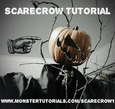 Scarecrow 1 - How to make a Jack O'Lantern Scarecrow :http://www.monstertutorials.com/2015/04/15/scarecrow-1-how-to-make-a-jack-olantern-scarecrow/