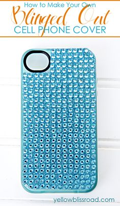 How to add a bling to your cell phone case!