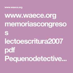 www.waece.org memoriascongresos lectoescritura2007 pdf Pequenodetectives.pdf