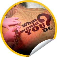What Would You Do? Tattoo