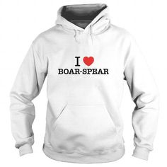 Cool and Awesome I Love BOAR-SPEAR Shirt Hoodie