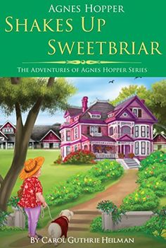 """https://www.goodreads.com/giveaway/show/120049-agnes-hopper-shakes-up-sweetbriar  Agnes Hopper Shakes Up Sweetbriar -   ADVANCE REVIEW COPY First book in the Agnes Hopper series. Reviewers call, Agnes Hopper: """"Miss Julia meets Mitford with a spiritual twist."""" - Giveaway dates: Dec 22 - Dec 25, 2014 - 1 copy to be given away"""
