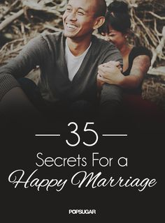 35 Secrets to Marriage Success--seriously one of THE BEST lists I've read