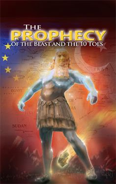 The Prophecy of the Beast and the Ten Toes - With the focus on the Antimessiah and the Ten Toes in Daniel, We uncover the Antimessiah's likely place of origin, his idolatrous worship, the seven-year covenant, the abomination of desolation, the possible identity of the Ten Toes, and much more.