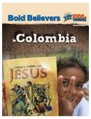Bold Believers in Colombia - Log-In and Download for Free, From Voice of the Martyrs