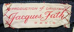 """Reproduction of original. Jacques Fath. Paris. 1930's (on separate label: """"made exclusively for Lord and Taylor by Lemmington)."""