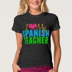 I Love My Spanish Teacher T Shirt, Hoodie Sweatshirt