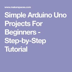 FREE PDF - Getting started with Arduino UNO is easy. These simple projects take you from setup to completion. Learn programming basics, IDE, parts, board & Simple Arduino Projects, Easy Projects, Learn Programming, Coding, Learning, Studying, Teaching, Programming, Onderwijs