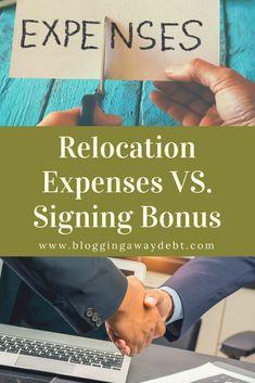 Relocation Expenses VS. Signing Bonus. My Resume, Debt Free, New Job, Saving Money, Blogging, Life, Save My Money, Money Savers, Frugal