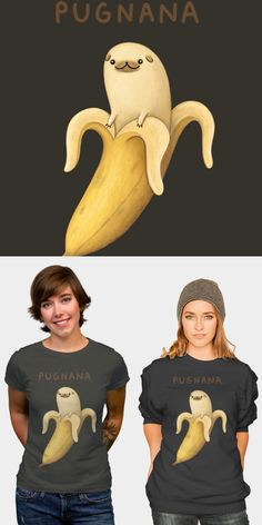 Pug Banana T Shirt, Sweater, Kids Tees and More!   This is the cutest banana I have ever seen, and I have seen a lot.