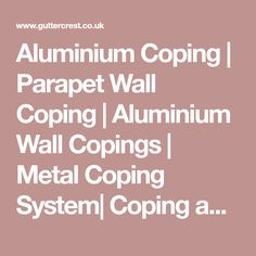 Aluminium Coping System, these Metal Copings are Parapet Wall, or any other Roof. Roof Detail, Ali, Metal, Architecture, Arquitetura, Ant, Metals, Architecture Design