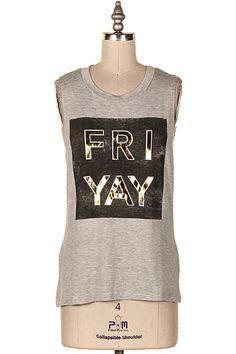FRI YAY MUSCLE TANK.   #9O-ICT10982