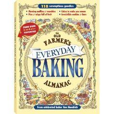 The Old Farmer's Almanac Everyday Baking Cookbook