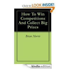 How To Win Competitions And Collect Big Prizes