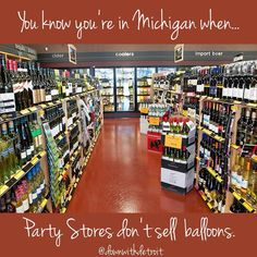 Nope, which is why, when you move somewhere else and find a party store, you are definitely disappointed.