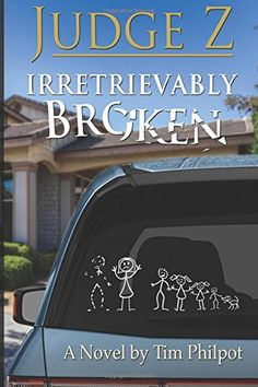 Judge Z: Irretrievably Broken by Tim Philpot