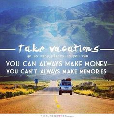 Family Vacation Quotes 7 tips for surviving family vacations with teens tweens Family Vacation Quotes. Family Vacation Quotes christmas family vacation inspirational quote funny quotes about vacation with family warsawspeaksmobil. Now Quotes, Life Quotes Love, Rich Quotes, Funny Quotes, Quotes Pics, Quote Life, Wisdom Quotes, Travel Couple Quotes, Travel Quotes