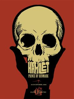Hamlet, Prince of Denmark. Fantastic poster...great inspiration