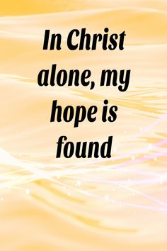 When we put our hope in anything or anyone else but God, we will be disappointed.