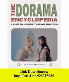 The Dorama Encyclopedia: A Guide to Japanese TV Drama Since 1953 (Paperback) 1880656817 Guide To Japanese, Japanese Drama, Nostalgia, Pdf, Tutorials, Ebooks, Asian, Movies, Films