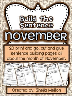 20 Build the Sentence printable activities using words and themes all about November! These are ready for you to print and use! Themes include Thanksgiving, Veterans Day, veterans, Remembrance Day, football, fall leaves, raking leaves, scarecrows, and acorns.   These print and and go printables are perfect for morning work, small group, centers, individual practice or early finishers.