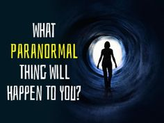What Paranormal Thing Will Happen To You? Take the quiz and find out what type of paranormal activity will make its way into your life?  I will be bitten by a vampire!