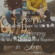 """When both of your hearts are pulling closer to the Lord in harmony the Lord will tie your hearts to each other in love."" -NEW BLOG POST: ""What to Look for in a Godly Man"" {LINK IN BIO!}"