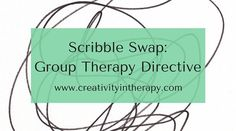 If you're looking for some ideas for group therapy activities, scribble swap drawings can be fun and stimulate good reflection and discussion from the art process. Materials:PaperPencilsOther drawing media – colored pens, markers, crayons, colored pencils, pastels, etcPaint (maybe – I find that paint tends to lead to longer projects, so be aware of this …