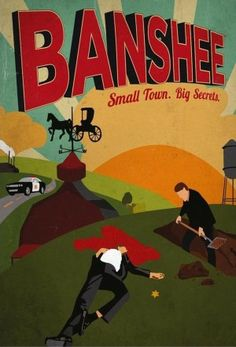 What do you get when an ex-con pretending to be a sheriff, a gangster who grew up Amish, a gritty bar owner, a Ukrainian mob princess in hiding, quick-witted hacker, and a host of screwed up characters are stuck together in one town? Banshee