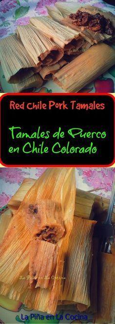Chile Colorado Pork Tamales-Tamales de Puerco en Chile Colorado
