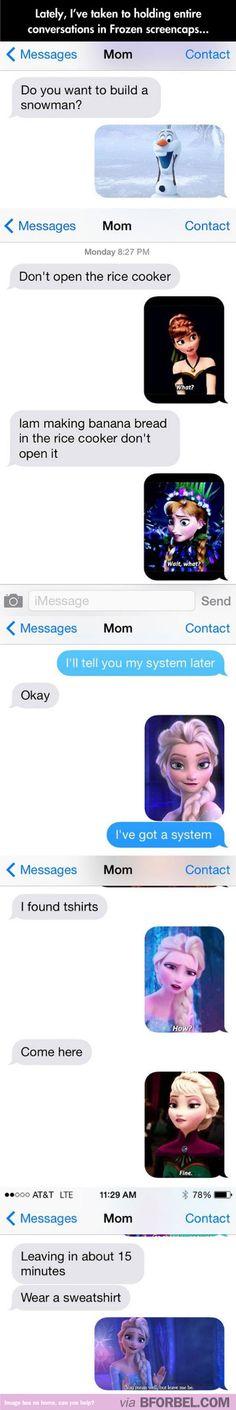 Frozen Conversations...