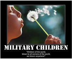 Military-Family Blog from MilitaryAvenue.com: The Dandelion & The Military Child