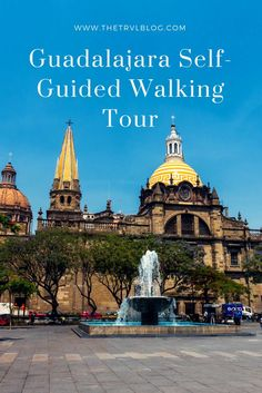 Avoid the organised tours and make your own way around Guadalajara at your own pace.  I've made up a list of must-see places during your self-guided walking tour in Guadalajara.  Click to see more...