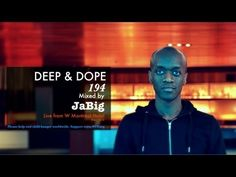 Smooth Soulful House Music DJ Mix by JaBig (HD Deep Vocal Playlist) - DEEP & DOPE 216 - YouTube