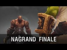 Nagrand Finale Cinematic - Warlords of Draenor (SPOILER ALERT) - YouTube