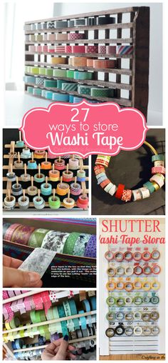 Lots of great ways to store Washi Tape! #washi #tape #storage #organization