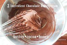 3 ingredient chocolate buttercream!