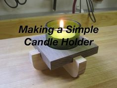 Making Candle Holders