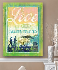 'Love Our Summers by the Water' Wall Art by Patrick Reid O'Brien's My Town Art #zulily #zulilyfinds
