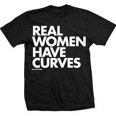 """Real Women Have Curves"" Tee by Dpcted Apparel (Black) #InkedShop #curves #women #tee #clothing #top"