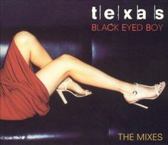 Texas - Black Eyed Boy: The Mixes