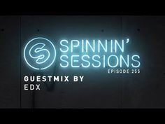 EDX Guestmix - Spinnin' Sessions 255 - Spinnin' Records #YouTube #LuigiVanEndless #Records #Demo #Promotion #TalentPool #Videos #News #ElectronicMusic #Music #Artist https://youtu.be/iIIJMIOrbXY We're proud to welcome EDX in Spinnin' Sessions episode 255. Get YOUR track featured in Spinnin' Sessions! Submit your track here: https://www.spinninrecords.com/talentpool/ Join our Spinnin' Records Top 100 Playlist  https://spinninrecords.lnk.to/top100!YT Make sure to subscribe to Spinnin' Records…