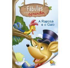 Classicos Todolivro e Fabulas - Fabulas para Aprender Raposa e o Galo A
